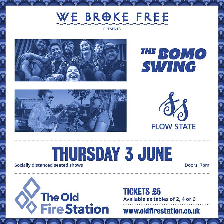 We Broke Free presents The Bomo Swing & Flow State