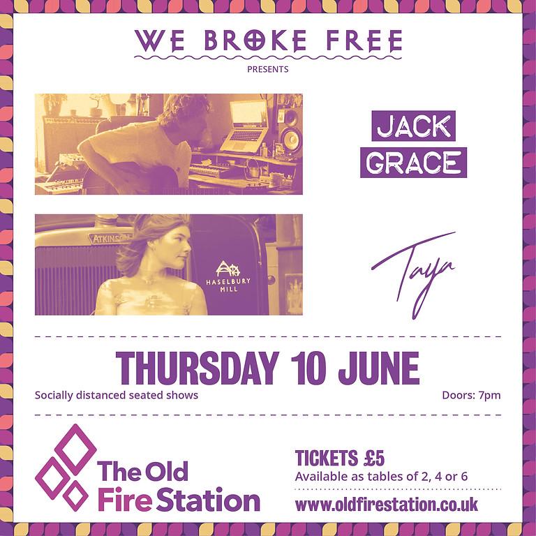 We Broke Free presents Jack Grace & Taya