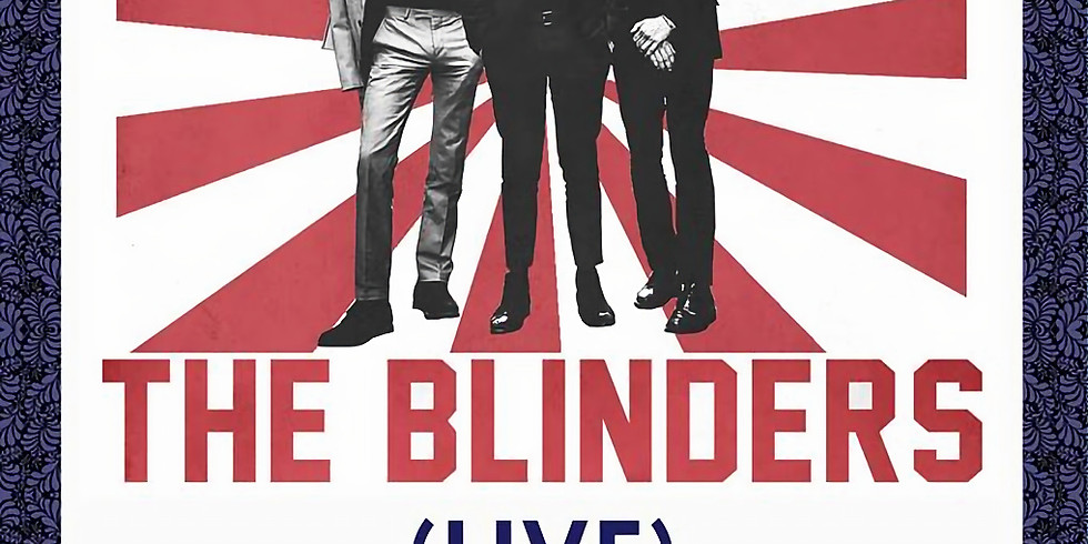 WBF presents: The Blinders