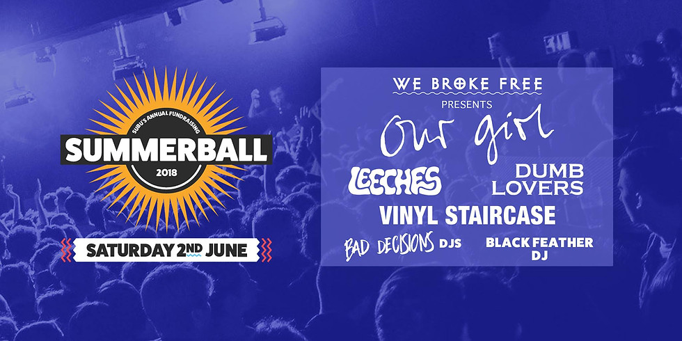 We Broke Free Stage - SUBU Summer Ball 2018