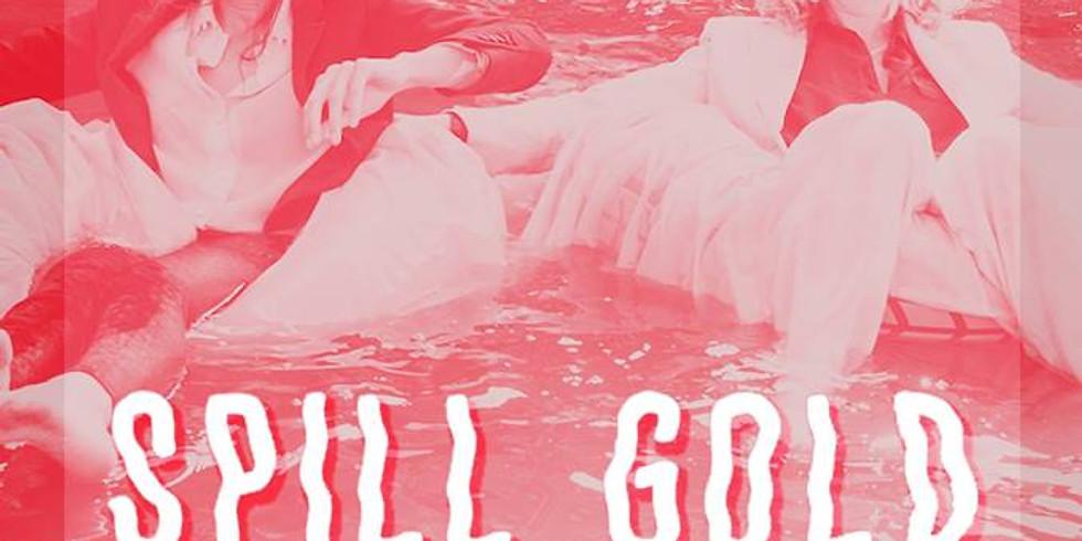 Spill Gold & Jack Grace
