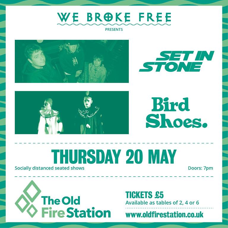 We Broke Free presents Set in Stone & Bird Shoes