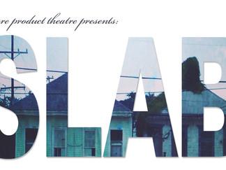 SLAB, July 31-August 16, 2014