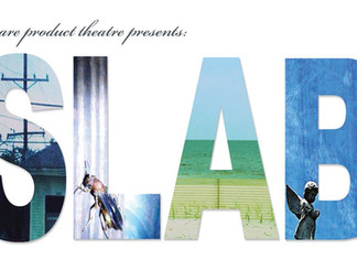 Staged Reading of SLAB in Chicago
