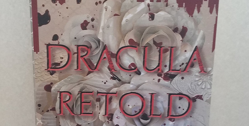 Dracula Retold -SIGNED COPY by S.G.D. Singh