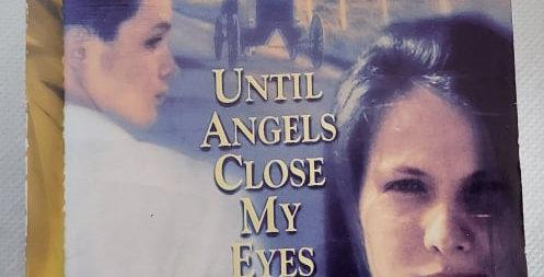 Until Angels Close My Eyes (#3) by Lurlene McDaniel