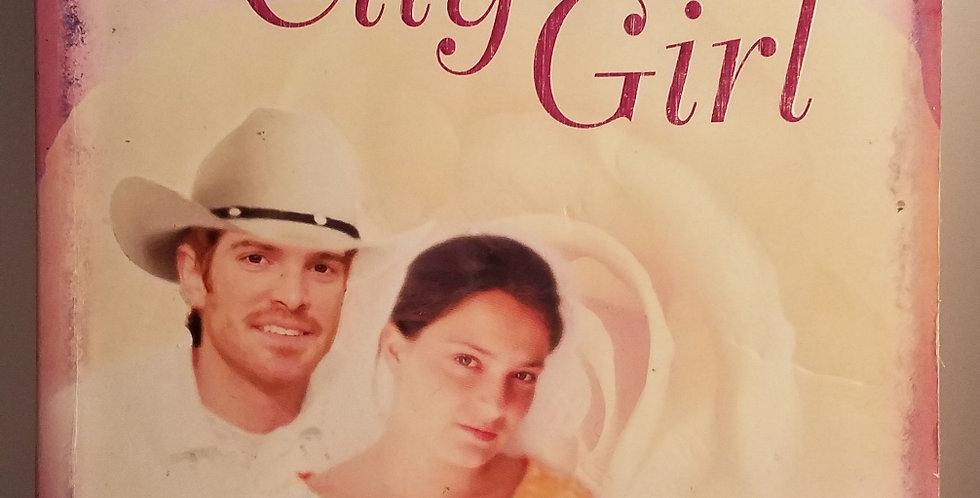 City Girl (#3) by Lori Wick