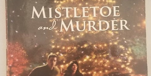 Mistletoe and Murder by Florence Case