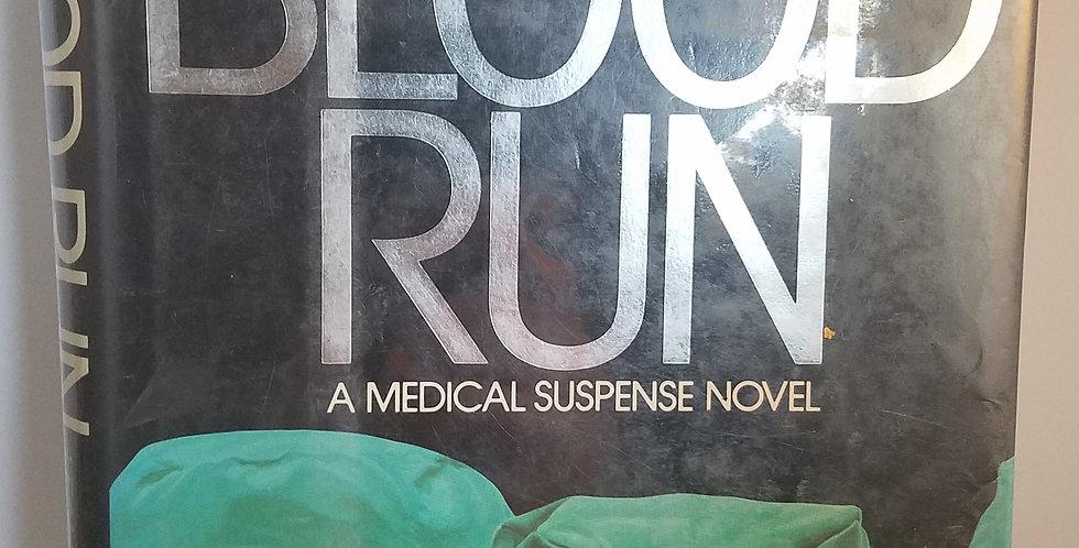 Blood Run by Leah Ruth Robinson