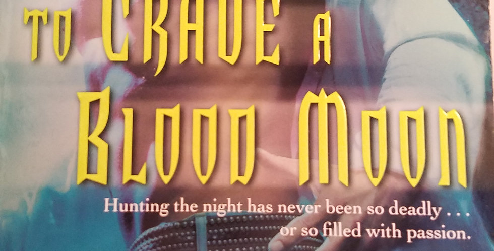To Crave a Blood Moon (#3) By Sharie Kohler