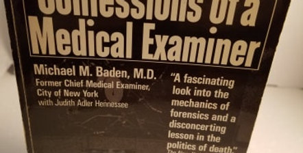 Unnatural Death Confessions of a Medical Examiner by Michael M. Baden, M.D