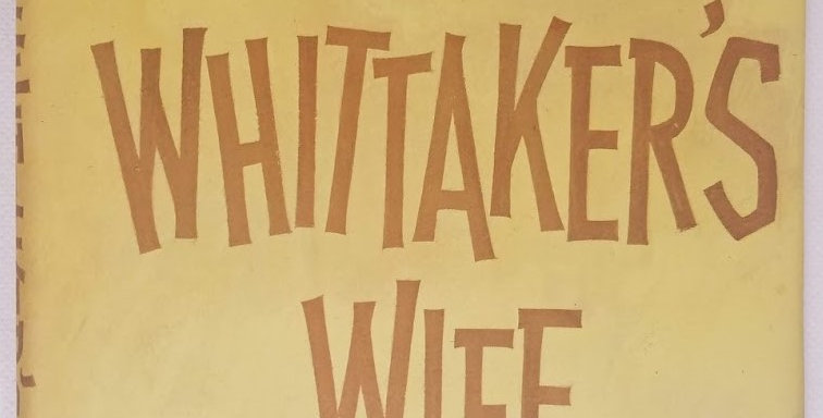 Whittaker's Wife (book club edition) by Harry bloom