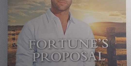 Fortune's Proposal (#1 Fortunes of Texas...lost and found) NEW