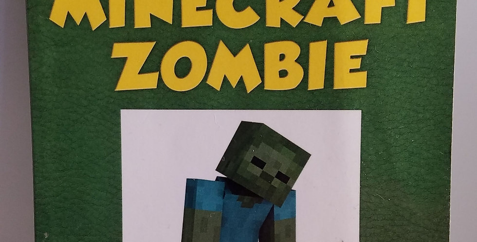 Diary of a Minecraft Zombie Scare of a Dare (#1) by Zack Zombie