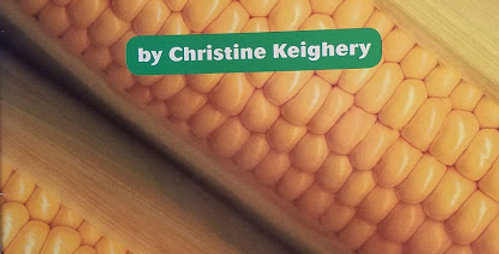 All About Corn by Christine Keighery