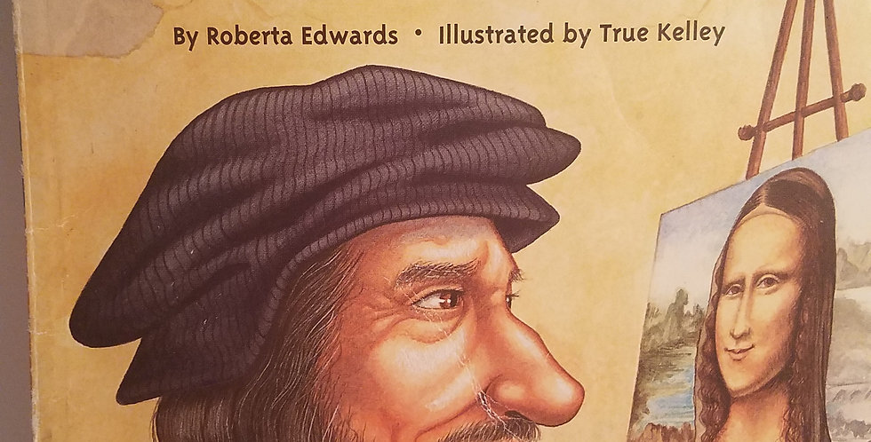 Who Was Leonardo da Vinci? By Roberta Edwards