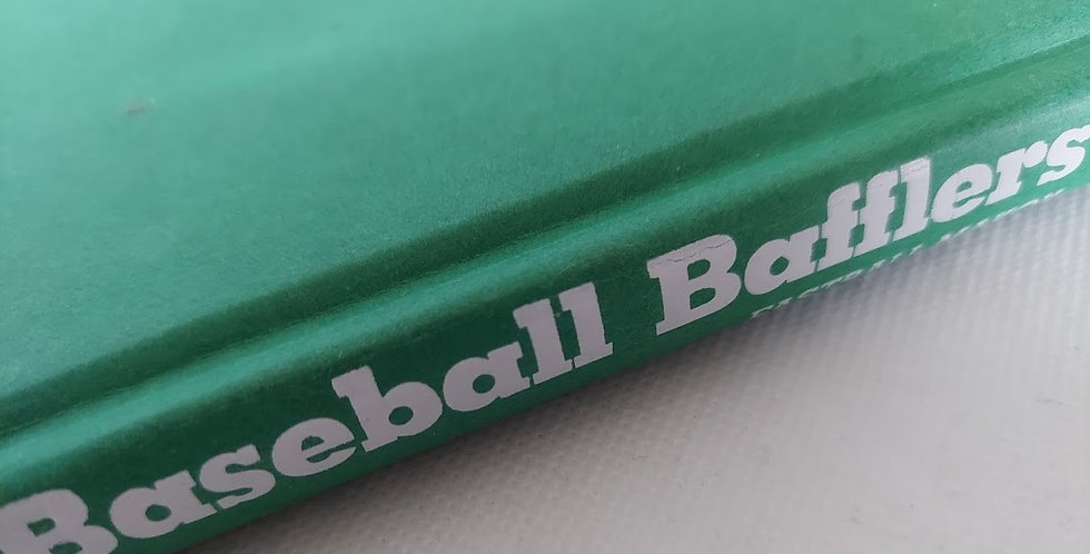 Baseball Bafflers Quizzes, trivia, and other Ballpark Challenges for the Hardbal