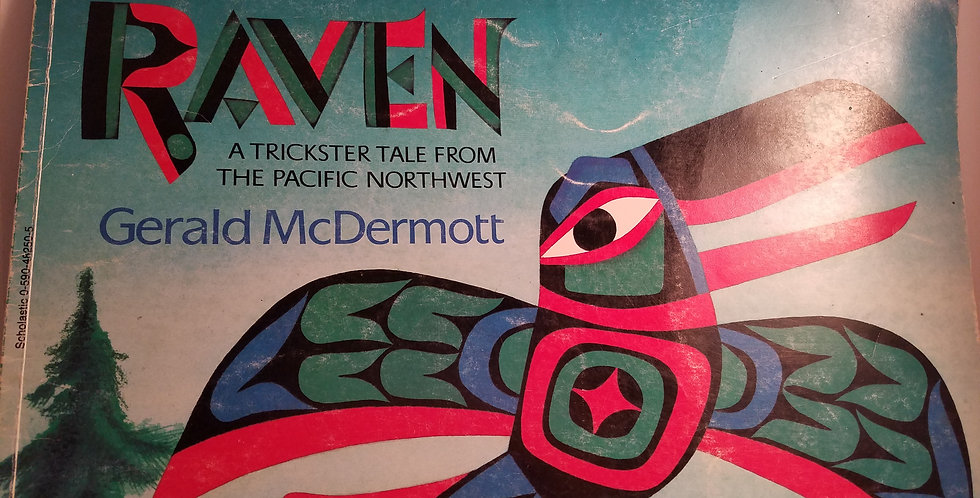 Raven A trickster Tale from the Pacific Northwest by Gerald mcDermott