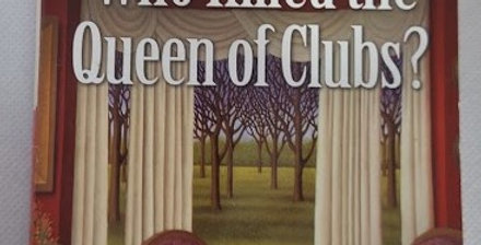 Who killed the Queen of Clubs#7 by Patricia Sprinkle