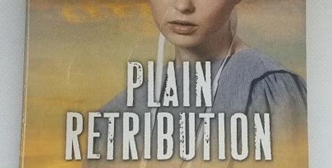 Plain Retribution (#2) Dana R. Lynn