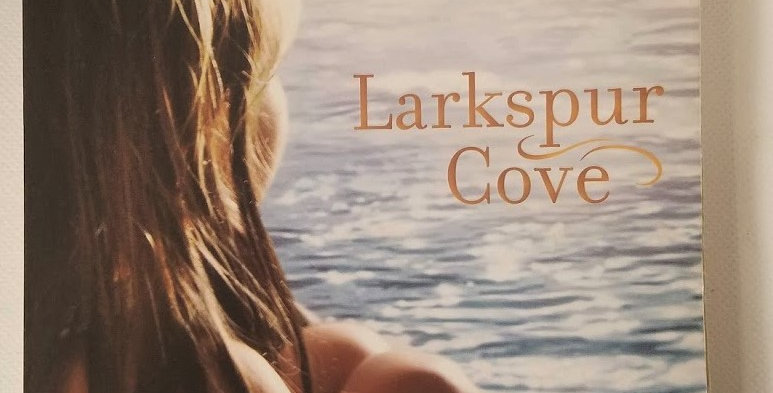 Larkspur Cove  (#1) by Lisa Wingate