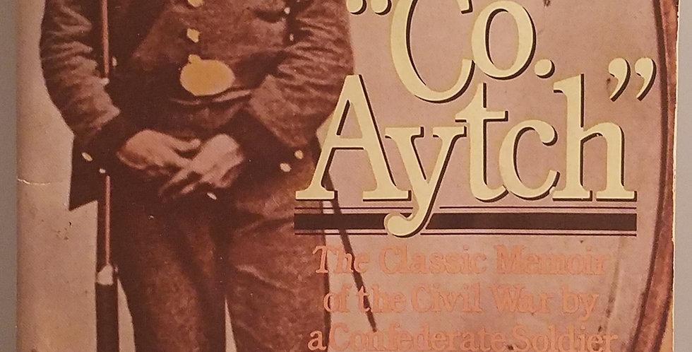 Co. Aytch by Sam R. Watkins