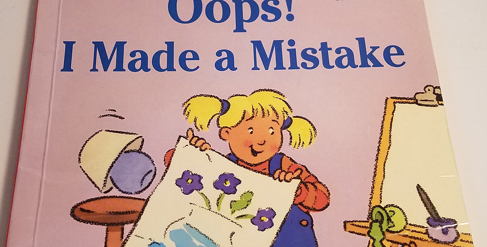 Oops! I made a mistake by Susan Hood