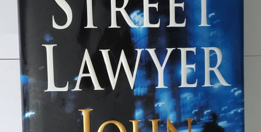 Street Lawyer, The by John Grisham