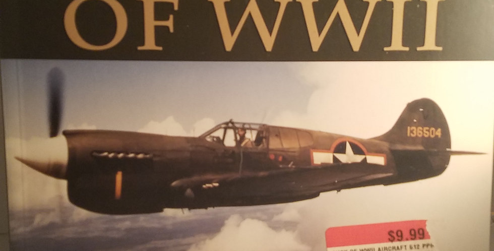 Encyclopedia of Aircraft of WWII General Editor: Paul Eden