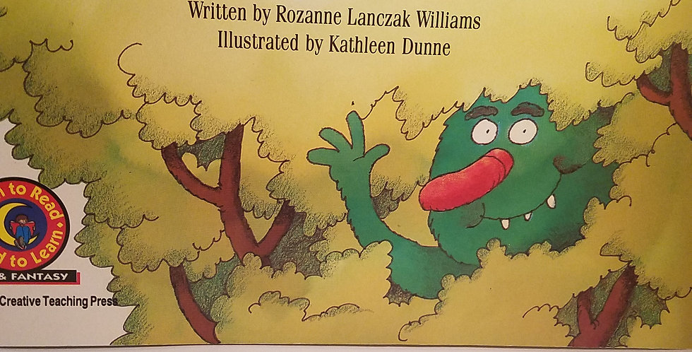 There's a  Monster in the tree by Rozanne Lanczak Williams