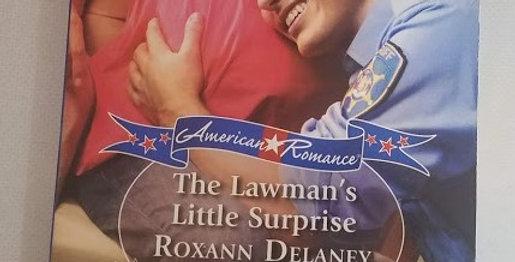 The Lawman's Little Surprise by Roxann Delaney