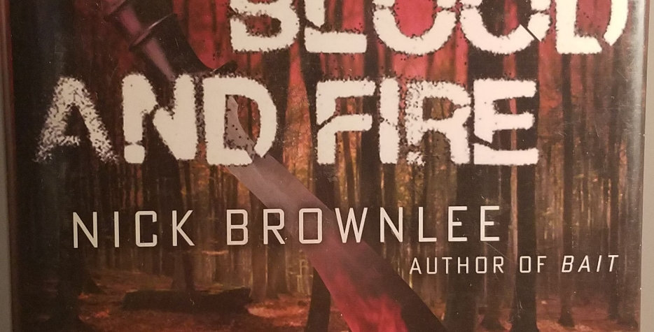 Blood and Fire (#2) By Nick Brownlee