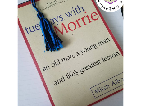 Book Review: Being Tuesday People with Morrie (Tuesday's with Morrie by Mitch Albom)