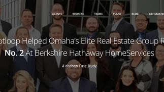 How DotLoop Helped Omaha's Elite Real Estate Group Rise to #2 At Berkshire Hathaway HomeServices