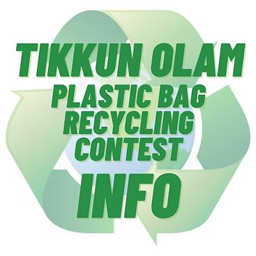 Tikkun Olam Plastic Bag Recycling Contes