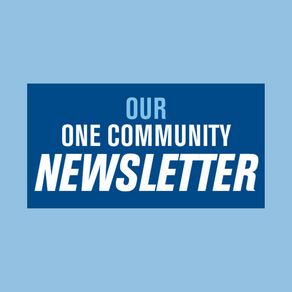 Introducing Our One Community Newsletter