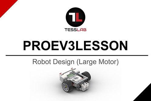 Robot Design (Large Motor Robot)
