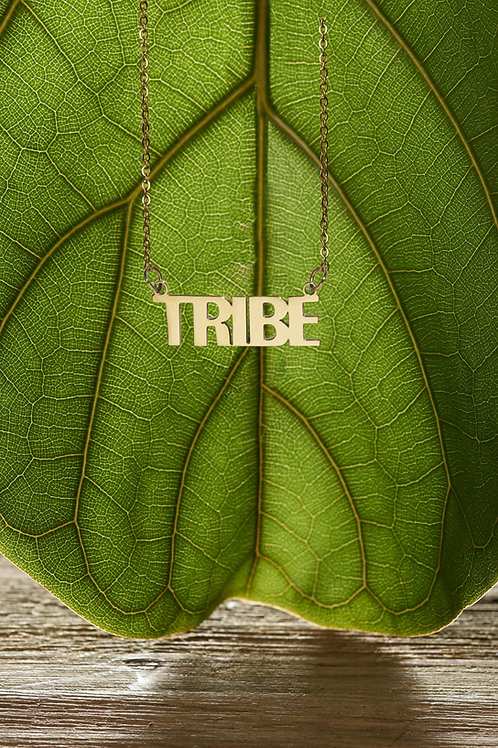 """Tribe"""