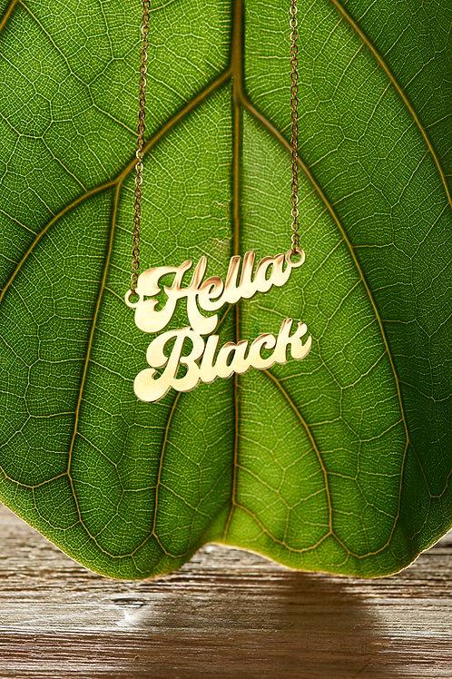 """Hella Black"""