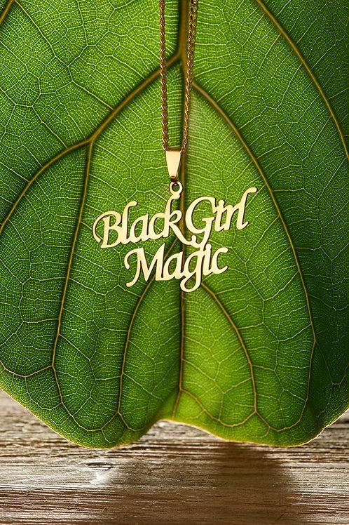 """Black Girl Magic"""