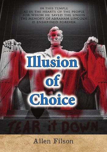 Illusion of Choice (Hardback)
