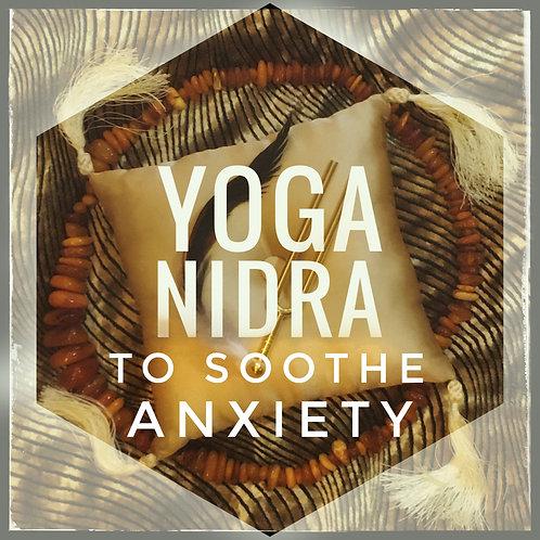 Yoga Nidra to Soothe Anxiety