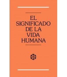 Significado de la vida humana, El