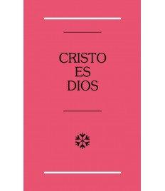 CRISTO ES DIOS