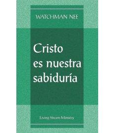 Cristo es nuestra sabiduría