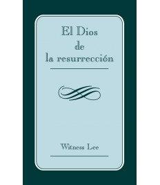 Dios de resurrección, El