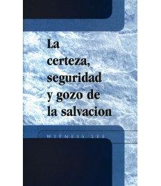 Certeza, seguridad y gozo de la salvación