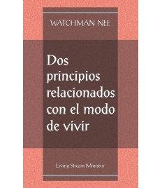 Dos principios relacionados con el modo de vivir