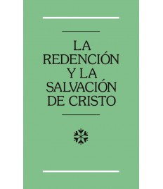Redención y la salvación de Cristo, La