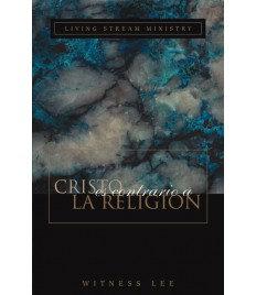 Cristo es contrario a la religión